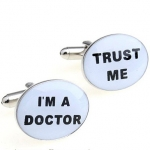 I'm a Doctor. Trust me